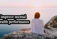 Improve Mental Health Performance