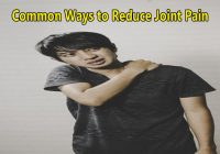 16 Common Ways to Reduce Joint Pain