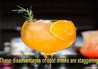 These disadvantages of cold drinks are staggering
